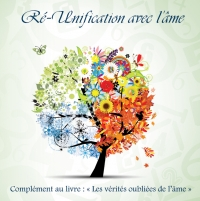 Disque compact : Ré-Unification avec l'âme. Un moment exquis d'extase avec soi-même