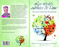 """En format papier """"LES VÉRITÉS OUBLIÉES DE L'ÂME"""" lues par la numérologie thérapeutique"""